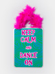 """Keep Calm and Dance On"" Sign - Style No GS100"